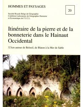 Itinéraire de la pierre et de la bonneterie dans le hainaut Occidental
